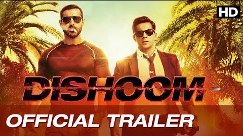 Dishoom Trailor