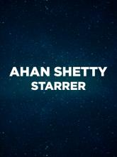 Ahan Shetty  son of Suniel Sheety movie coming soon